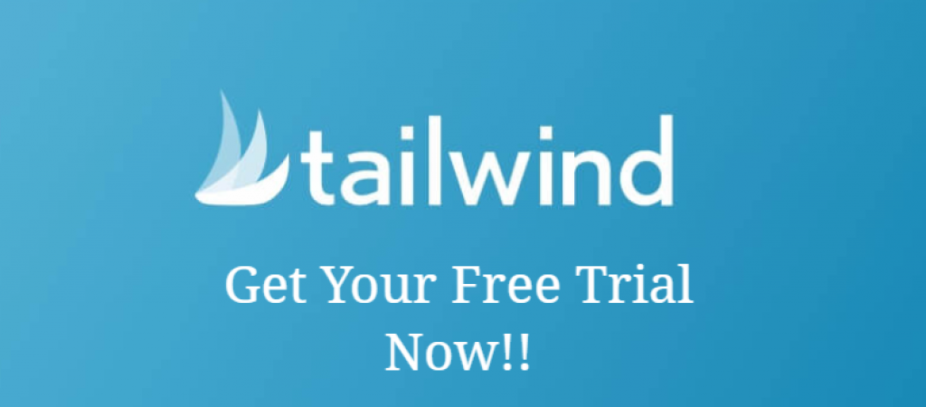 Tailwind Free Trial and Tailwind Free Plan 2021