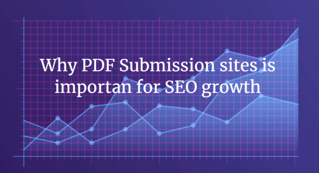 Top Free PDF Submission Sites and High DA PA PDF Submission sites list 2021