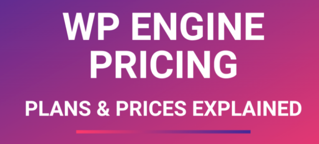 WP Engine Pricing Plans & Choose a Right Plan